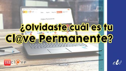 Cómo cambiar la Cl@ve Permanente si la has olvidado