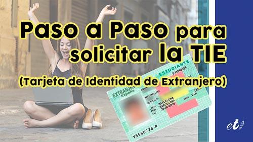 Cómo solicitar la TIE (Tarjeta de Identidad de Extranjero) Paso a Paso